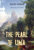 The Pearl of Lima: A Story of True Love - Jules Verne