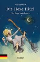 Die Hexe Hitzi #4: Hitzi fliegt eine Runde - Peter Gotthardt