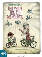 Hele vejen hen til børnehaven - Katrine Marie Guldager