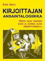 Kirjoittajan ansaintalogiikka - Kari Ojala
