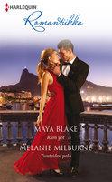 Rion yöt / Tunteiden palo - Melanie Milburne,Maya Blake