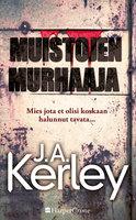 Muistojen murhaaja - J.A. Kerley