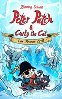 Peter Patch and Curly the Cat #2: The Frozen Troll - Flemming Schmidt