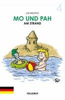 Mo und Pah - Band 4: Mo und Pah am Strand - Lise Bidstrup