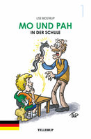 Mo und Pah - Band 1: Mo und Pah in der Schule - Lise Bidstrup