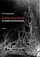 Dunwichin hirviö ja muita kertomuksia - H.P. Lovecraft