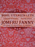 Jomfru Fanny - Bodil Steensen-Leth