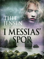 I Messias spor - Thit Jensen