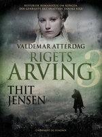 Rigets arving - Thit Jensen