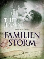Familien Storm - Thit Jensen