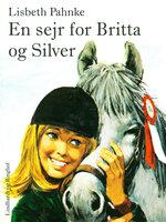 En sejr for Britta og Silver - Lisbeth Pahnke