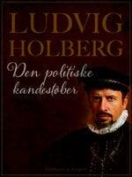Den politiske kandestøber - Ludvig Holberg