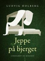 Jeppe på bjerget - Ludvig Holberg
