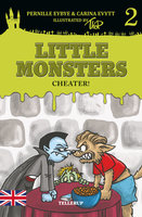 Little Monsters #2: Cheater! - Pernille Eybye, Carina Evytt