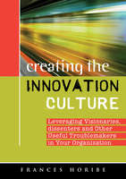Creating the Innovation Culture - Frances Horibe