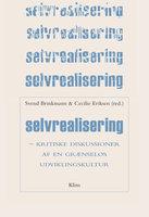Selvrealisering - Svend Brinkmann, Cecilie Eriksen