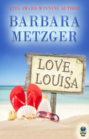Love, Louisa - Barbara Metzger