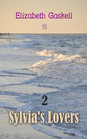 Sylvia's Lovers Volume 2 - Elizabeth Gaskell