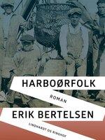 Harboørfolk - Erik Bertelsen