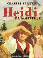 Heidi på kostskole - Charles Tritten