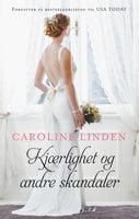 Kjærlighet og andre skandaler - Caroline Linden