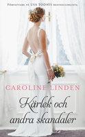 Kärlek och andra skandaler - Caroline Linden