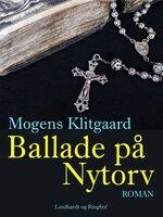 Ballade på Nytorv - Mogens Klitgaard