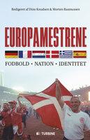 Europamestrene - Morten Rasmussen (red.), Dino Knudsen (red.)