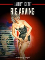 Rig arving - Larry Kent