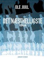 Det næsthelligste - Ole Juul