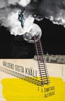 Världens sista kväll - Alevras Dimitris