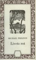 Livets rot - Michail Prisjvin