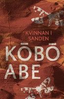 Kvinnan i sanden - Kobo Abe