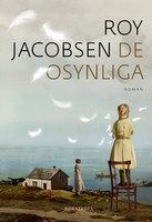 De osynliga - Roy Jacobsen