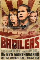 Broilers - De nya makthavarna och det samhälle som formade dem - Anders Rydell, Michaela Möller
