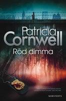 Röd dimma - Patricia Cornwell