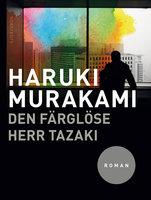 Den färglöse herr Tazaki - Haruki Murakami