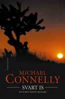 Svart is - Michael Connelly