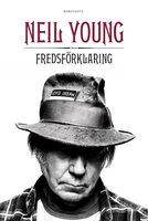 Fredsförklaring - Neil Young