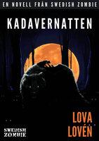 Kadavernatten - Lova Lovén