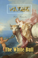 The White Bull - Voltaire