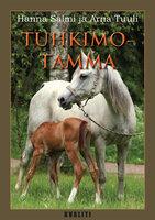 Tuhkimotamma - Arna Tuuli, Hanna Salmi