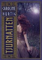 Tjurnatten - Caroline Hurtig