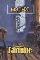 Tartuffe: The Hypocrite - Moliére