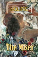 The Miser - Moliére