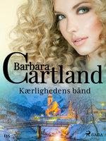 Kærlighedens bånd - Barbara Cartland
