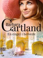 En engel i helvede - Barbara Cartland
