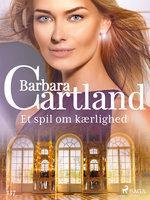 Et spil om kærlighed - Barbara Cartland