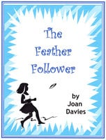The Feather Follower - Joan Davies