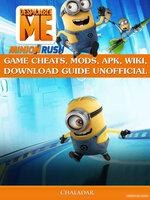 Despicable Me Minion Rush Game Cheats - Chala Dar
